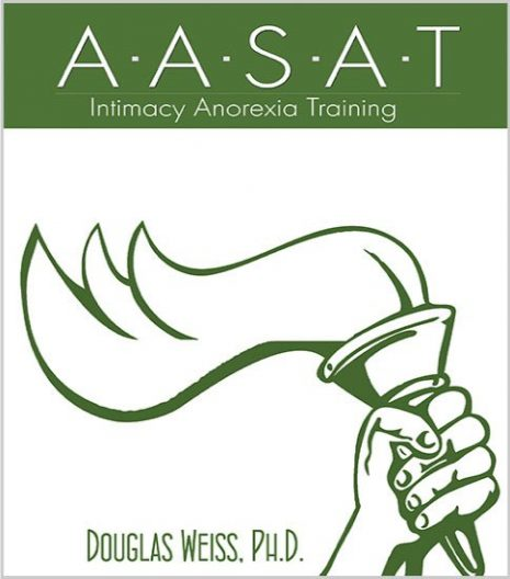 American Association for Sex Addiction Training - Intimacy Anorexia Training Material
