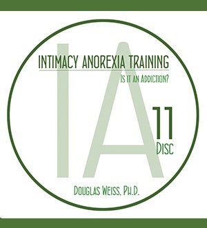 AASAT Intimacy Anorexia Training Disc 11 Is It An Addiction?