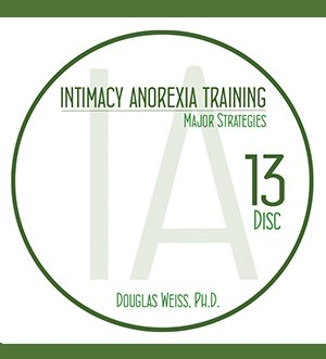 AASAT Intimacy Anorexia Training Disc 13 Major Strategies