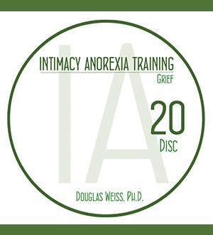 AASAT Intimacy Anorexia Training Disc 20 Grief