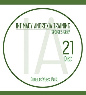 AASAT Intimacy Anorexia Training Disc 21 Spouse's Grief