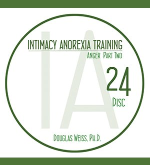 AASAT Intimacy Anorexia Training Disc 24 Anger Part Two