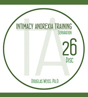 AASAT Intimacy Anorexia Training Disc 26 Seperation