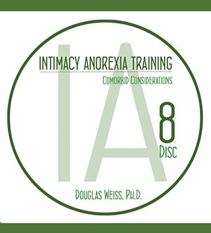 AASAT Intimacy Anorexia Training Disc 8 Comorbid Considerations
