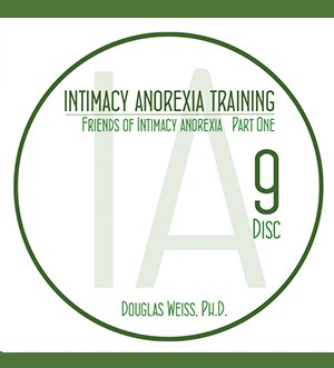 AASAT Intimacy Anorexia Training Disc 9 Friends of Intimacy Anorexia Part 1