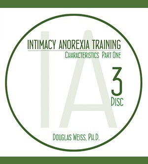 AASAT Intimacy Anorexia Training Disc 3 Characteristics Part One