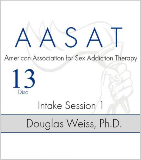 AASAT Sex Addiction Training Disc 13 Intake Session 1