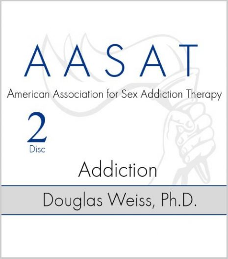 AASAT Sex Addiction Training Disc 2 Addiction
