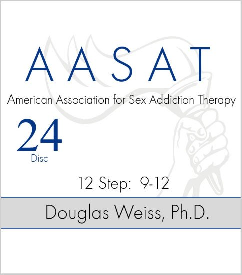AASAT Sex Addiction Training Disc 24 12 Step 9-12